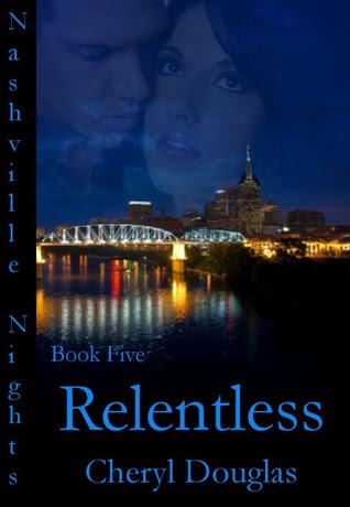 Relentless (Nashville Nights #5)