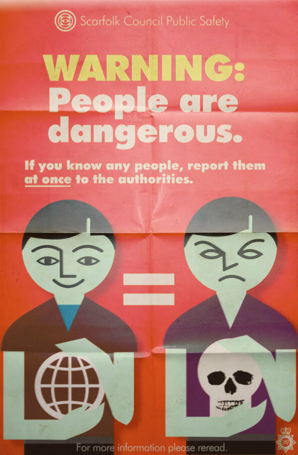 A poster from a Scarfolk Council anti-people campaign.