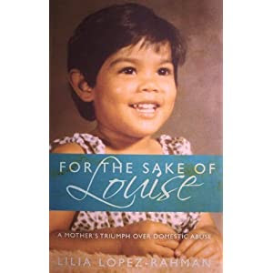 For the Sake of Louise By Lilia B. Lopez-Rahman