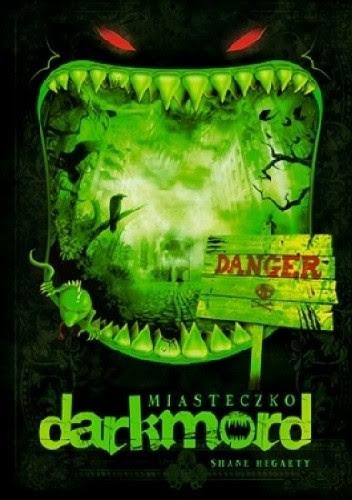 Okładka książki Miasteczko Darkmord