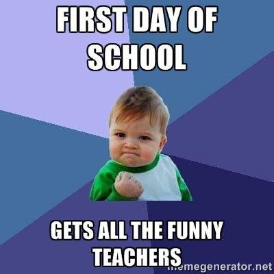 Awesome First Day Of School Quotes Funny