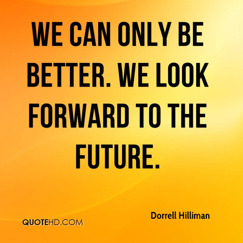 Dorrell Hilliman Quotes Quotehd