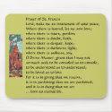 Prayer of St. Francis... Mousepad mousepad