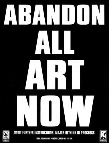 K_Foundation_-_Abandon_All_Art_Now
