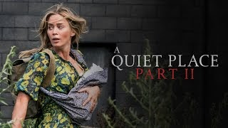 A Quiet Place Part 2 Hollywood Movie (2020) | Cast | Trailer 2