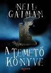 Neil Gaiman: A temető könyve