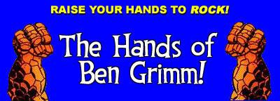 The Hands of Ben Grimm