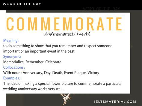 Commemorate   Word Of The Day For IELTS Speaking And Writing