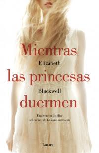 Mientras las princesas duermen (Elizabeth Blackwell)