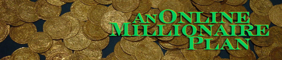 Become an Online Millionaire