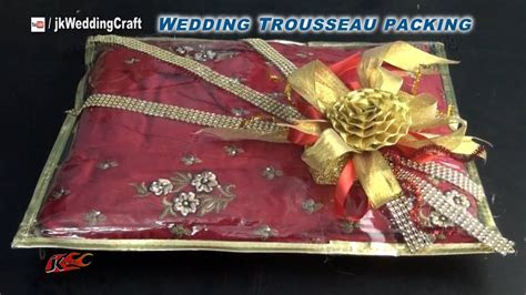 How to pack Indian Dress for Trousseau   Wedding Trousseau