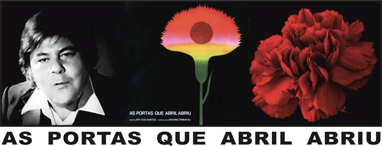 AS PORTAS QUE ABRIL ABRIU, Ary dos Santos