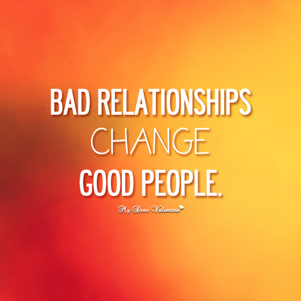 Quotes About Bad Relationships 63 Quotes