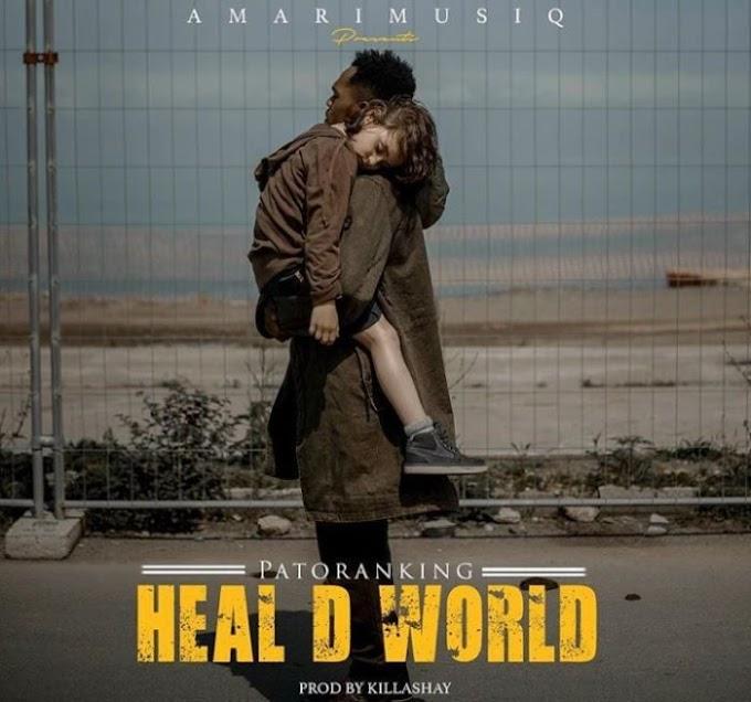 [Music] Patoranking – Heal D World
