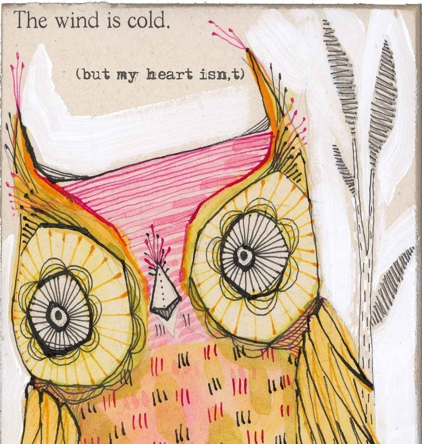 owl art print - pink and yellow- warm hearted...a second edition archival owl print ...by cori dantini