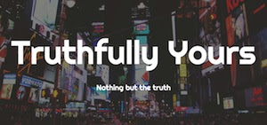 Truthfully Yours