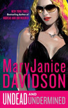 Undead and Undermined (Undead, #10)