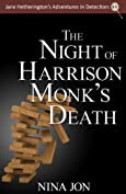 The Night of Harrison Monk's Death by Nina Jon