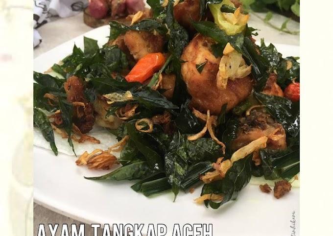 Resep 229. Ayam Tangkap Aceh ##ComboAnjangsana_KhasAceh Cita Rasa Tinggi