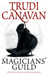 http://www.trudicanavan.com/books/the-black-magician-trilogy/the-magicians-guild/
