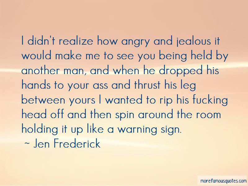 Angry And Jealous Quotes Top 36 Quotes About Angry And Jealous From