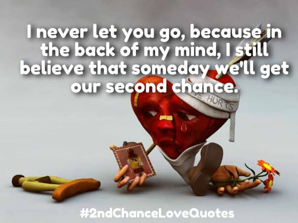 Asking For Another Chance Quotes Second Chance Quotes Pinterest