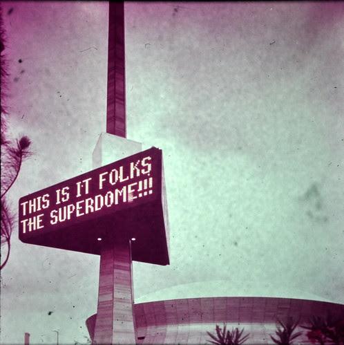 Plastichrome- Superdome  sign 1975