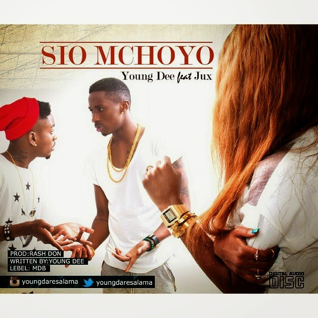 sio mchoyo young dee jux