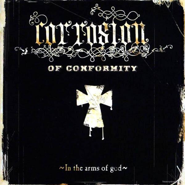 Corrosion of Conformity - In the Arms of God Album Cover