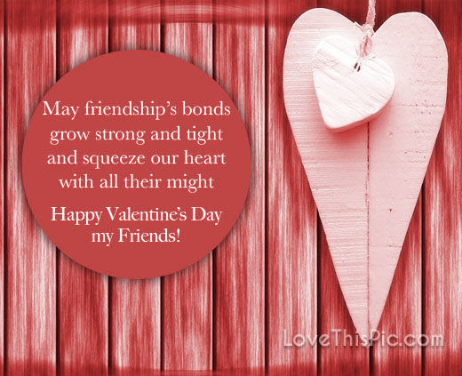Happy Valentines Day Quote For Friends Pictures Photos And Images