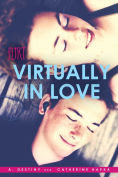 http://www.barnesandnoble.com/w/virtually-in-love-a-destiny/1121191051?ean=9781481421188