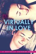 http://www.barnesandnoble.com/w/virtually-in-love-a-destiny/1121191051?ean=9781481421188