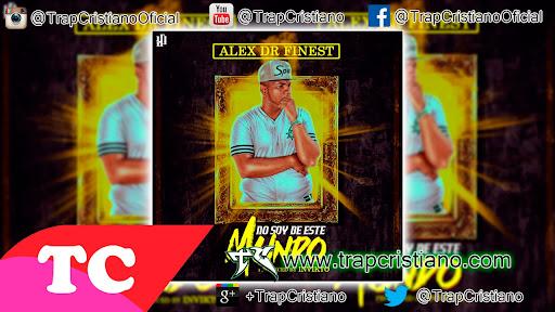 Alex Dr Finest - No Soy de este Mundo | Audio Oficial - Trap Cristiano