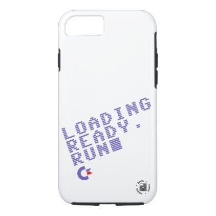 Loading. Ready. Run. Phone case