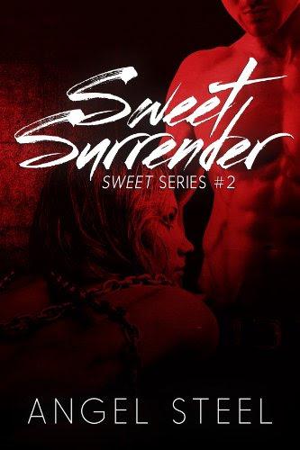 Sweet Surrender (Sweet Series) by Angel Steel