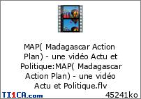 MAP( Madagascar Action Plan) - une vidéo Actu et Politique