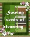 Sowing Seeds Of Learning
