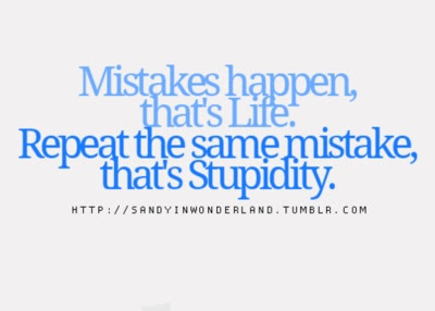 Quotes About Repeated Mistakes 29 Quotes