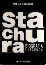 """Marian Buchowski """"Stachura. Biografia i legenda"""""""