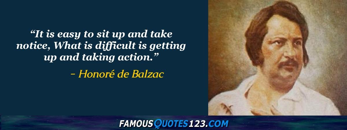 Honor De Balzac Quotes Famous Quotations By Honor De Balzac