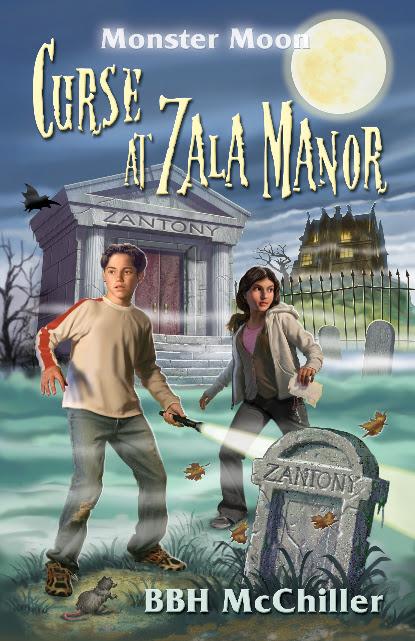 Curse at Zala Manor, Monster Moon mysteries, Lynn Kelley, Lynn Kelley Author, BBH McChiller