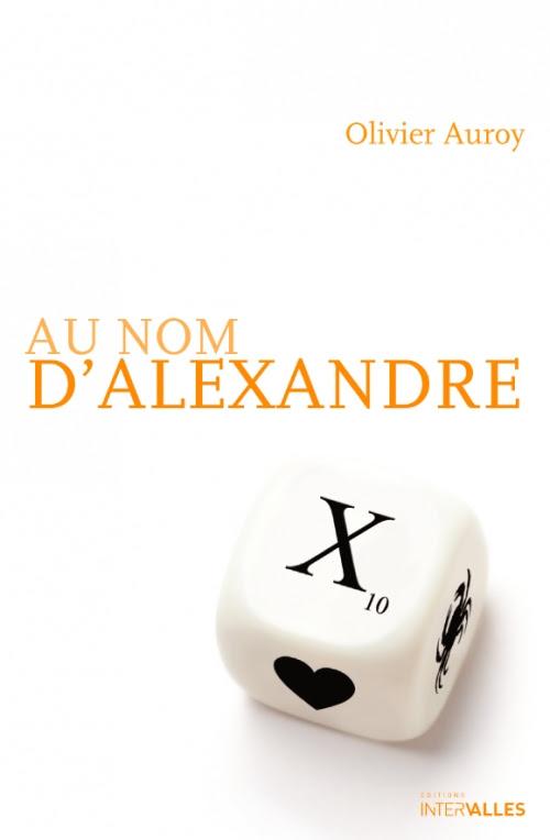 Couverture Au nom d'Alexandre