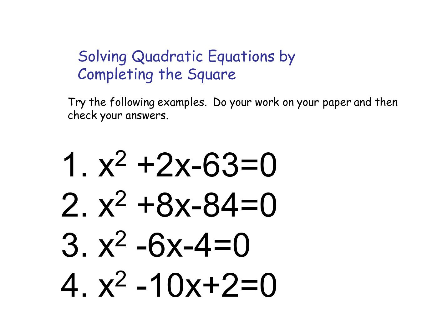 Solving Quadratic Equations By Completing The Square Examples With Answers  Tessshebaylo