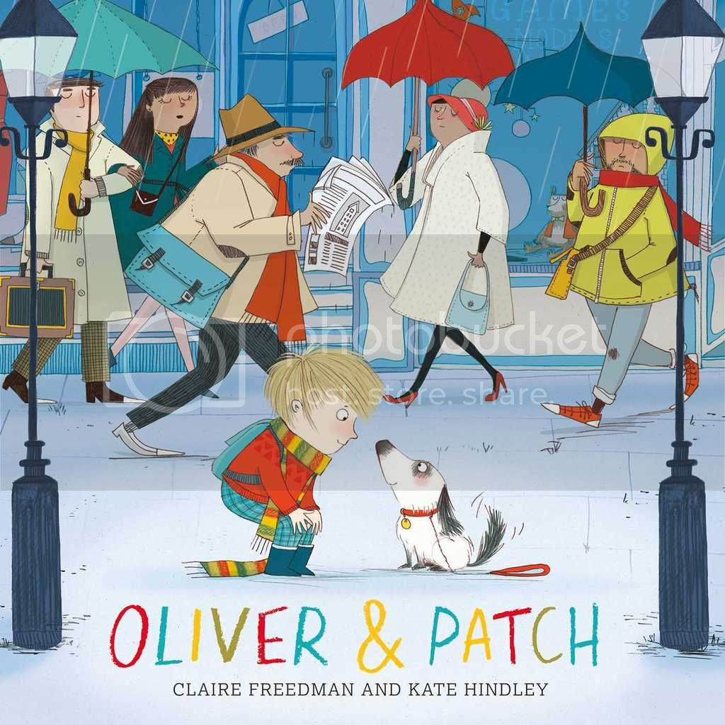 Oliver & Patch by Claire Freedman & Kate Hindley