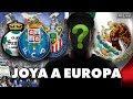LA JOYA DESPERDICIADA QUE JUGARÁ EN EUROPA