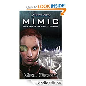 Android: Mimic (The Identity Trilogy)