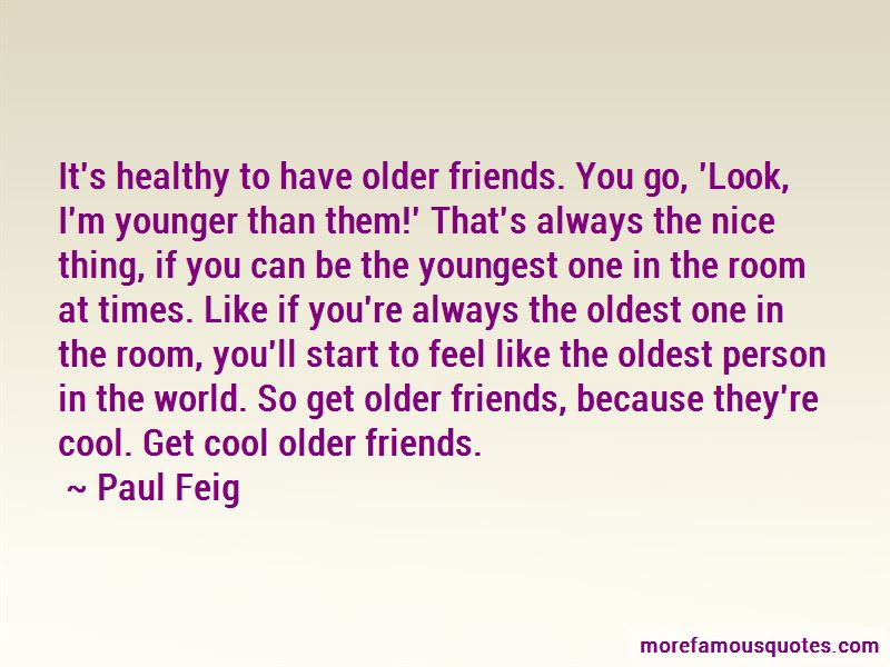 Quotes About Older Friends Top 46 Older Friends Quotes From Famous