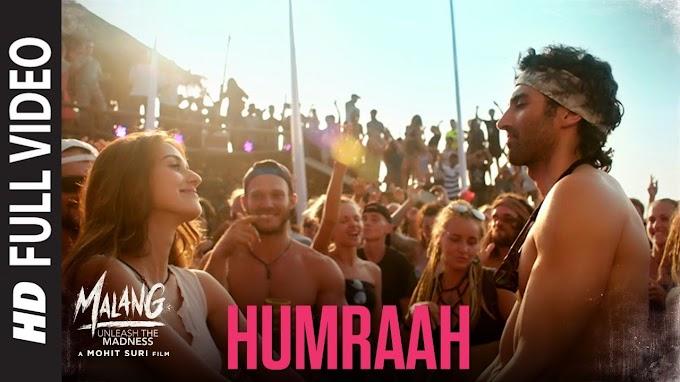 HUMRAAH LYRICS - Malang | Aditya R K, Disha P | LYRICSADVANCE