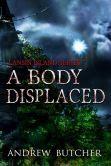 A Body Displaced: A Paranormal Suspense/Contemporary Fantasy Novel (Lansin Island Series, #2)