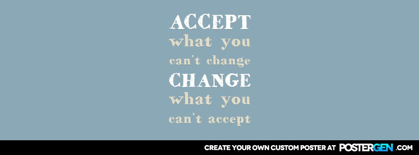 Accept Change Facebook Cover Maker Quote Posters Custom Posters